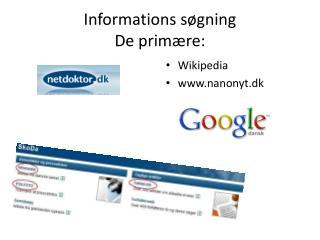 Informations søgning De primære: