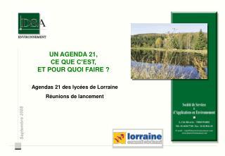 Agendas 21 des lycées de Lorraine Réunions de lancement