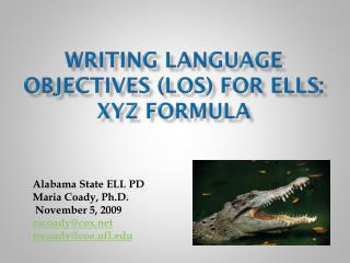 Writing Language Objectives (LOS) for ELLs: XYZ Formula