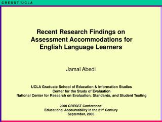 Recent Research Findings on  Assessment Accommodations for  English Language Learners