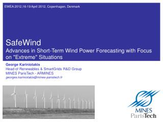 SafeWind Advances in Short-Term Wind Power Forecasting  with Focus on