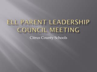 ELL Parent Leadership Council Meeting
