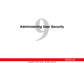 Administering User Security