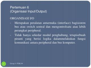 Pertemuan  6 ( Organisasi Input/Output )