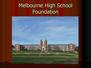 Melbourne High School Foundation