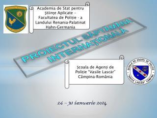 26 – 31 ianuarie 2014