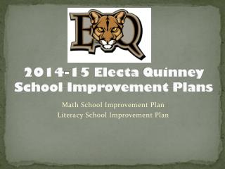 2014-15  Electa Quinney School Improvement Plans