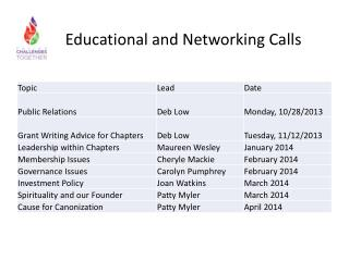 Educational and Networking Calls