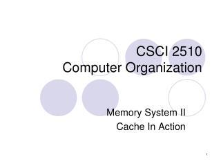 CSC I  2510 Computer Organization