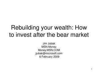 Rebuilding your wealth: How to invest after the bear market