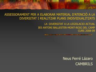 Neus Ferré Lázaro CAMBRILS