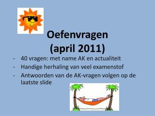 Oefenvragen (april 2011)