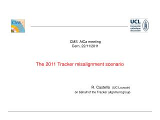 The 2011 Tracker misalignment scenario