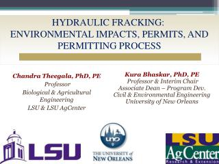 HYDRAULIC FRACKING:   ENVIRONMENTAL IMPACTS, PERMITS, AND  PERMITTING PROCESS
