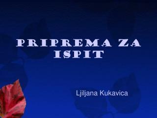 PRIPREMA ZA ISPIT