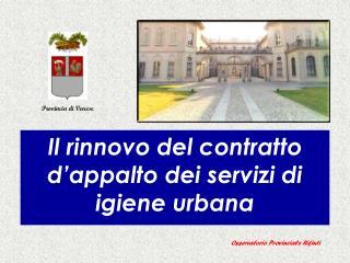 Il rinnovo del contratto d'appalto dei servizi di igiene urbana