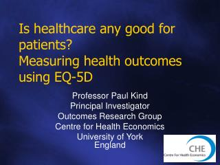 Is healthcare any good for patients  Measuring health outcomes using EQ-5D