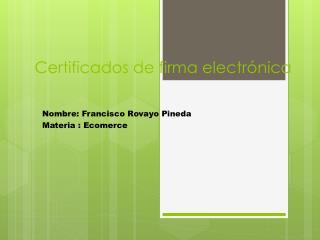 Certificados de firma electrónica