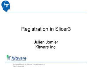 Registration in Slicer3