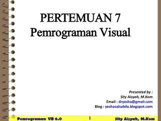 PERTEMUAN  7 Pemrograman  Visual