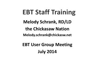 EBT Staff Training