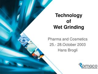 Technology of Wet Grinding