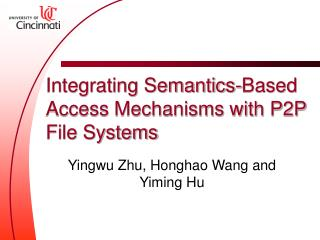 Integrating Semantics-Based Access Mechanisms with P2P File Systems
