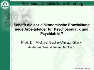 Schafft die sozialökonomische Entwicklung neue Arbeitsfelder für Psychosomatik und Psychiatrie ?