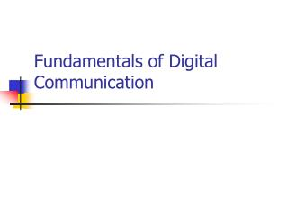Fundamentals of Digital Communication