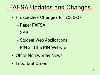 FAFSA Updates and Changes