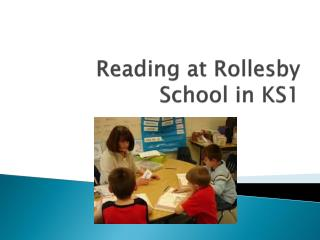 Reading at  Rollesby  School in KS1