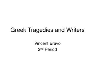 Greek Tragedies and Writers