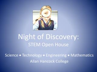 Night of Discovery:  STEM Open House