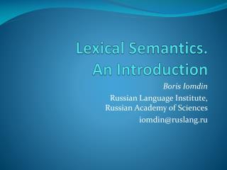 Lexical Semantics.  An Introduction