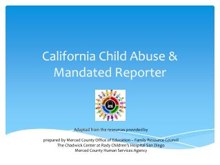 California Child Abuse &  Mandated Reporter