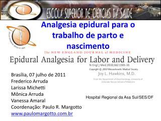 Analgesia epidural para o trabalho de parto e nascimento