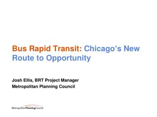 Bus Rapid Transit:  Chicago's New Route to Opportunity