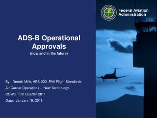 ADS-B Operational  Approvals now and in the future