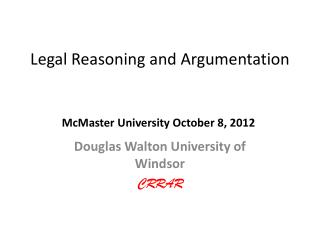 Legal Reasoning and Argumentation