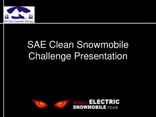 SAE Clean Snowmobile Challenge Presentation