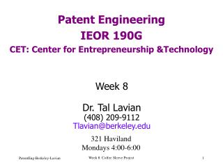 Patent Engineering IEOR 190G CET: Center for Entrepreneurship &Technology