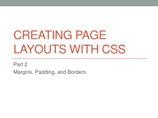 Creating Page Layouts with CSS