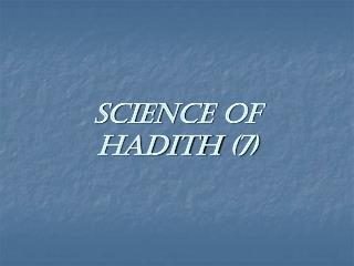 Science of  Hadith  (7)
