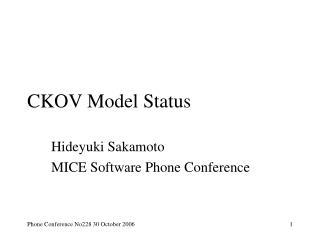 CKOV Model Status