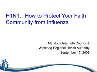 H1N1�How to Protect Your Faith Community from Influenza