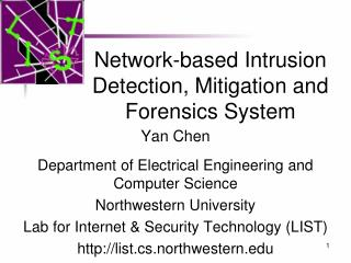 Network-based Intrusion Detection, Mitigation and Forensics System