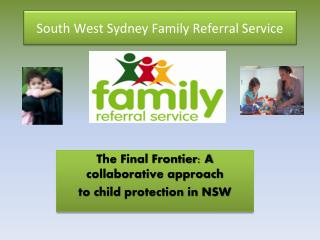 South West Sydney  Family Referral Service
