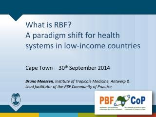What is RBF? A paradigm shift for health systems in low-income countries