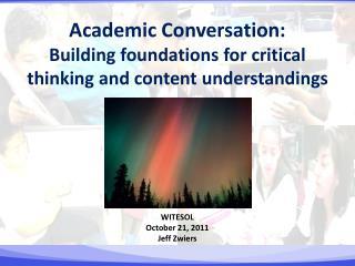 WITESOL October 21, 2011  Jeff Zwiers