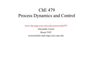 ChE 479 Process Dynamics and Control